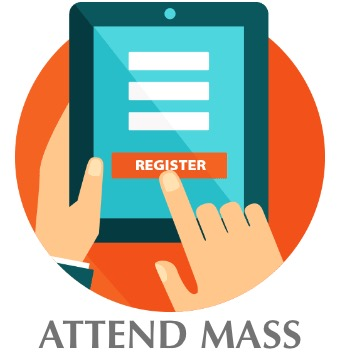 Register to Attend Mass